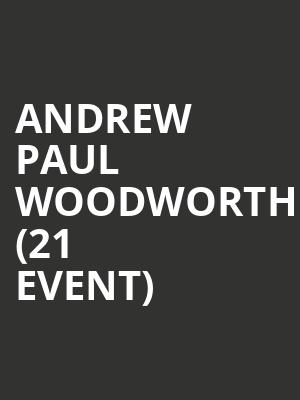 Andrew Paul Woodworth (21+ Event) at Mississippi Studios