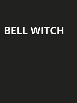 Bell Witch Tickets Calendar - May 2018 - Lolas Room Portland