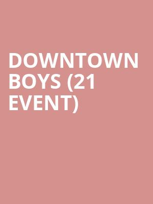 Downtown Boys (21+ Event) at Mississippi Studios