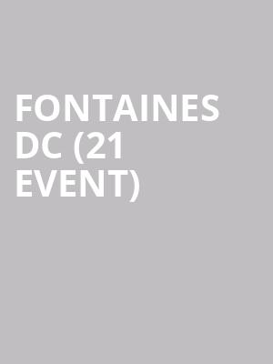 Fontaines DC (21+ Event) at Mississippi Studios