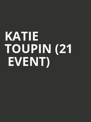 Katie Toupin (21+ event) at Mississippi Studios