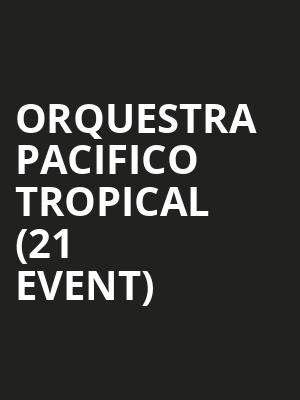 Orquestra Pacifico Tropical (21+ Event) at Mississippi Studios
