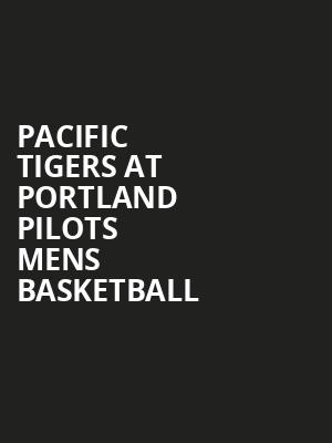 Pacific Tigers at Portland Pilots Mens Basketball at Earle A. Chiles Center