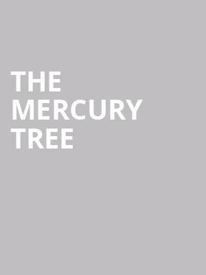 The Mercury Tree at Mississippi Studios