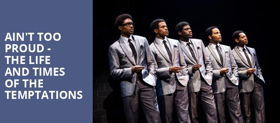 Aint Too Proud The Life and Times of the Temptations, Keller Auditorium, Portland