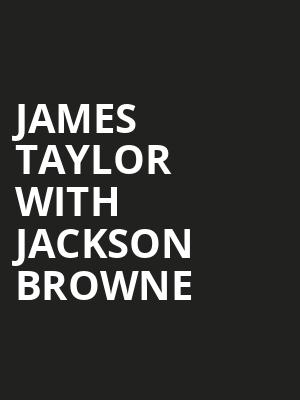 James Taylor with Jackson Browne, Moda Center, Portland